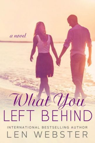 Review & Giveaway: What You Left Behind (Left Behind #1) by Len Webster