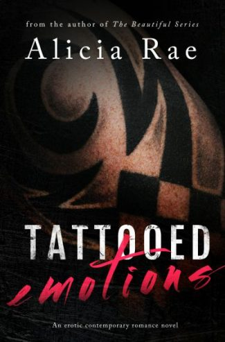 Cover Reveal & Giveaway: Tattooed Emotions (Tattooed #1) by Alicia Rae