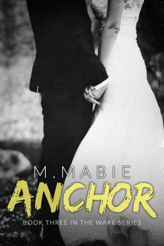 Cover Reveal: Anchor (Wake #3) by M. Mabie