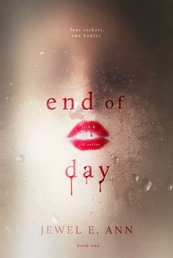 Release Day Blitz & Giveaway: End of Day (Jack & Jill #1) by Jewel E. Ann