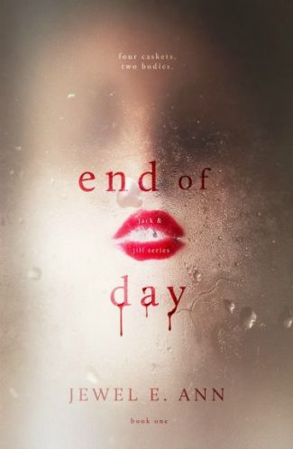 Review & Giveaway: End of Day (Jack & Jill #1) by Jewel E. Ann