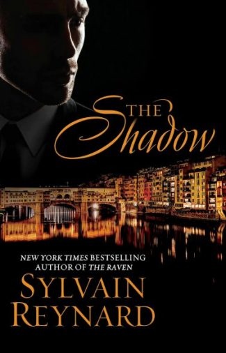 Excerpt Reveal: The Shadow (The Florentine #2) by Sylvain Reynard