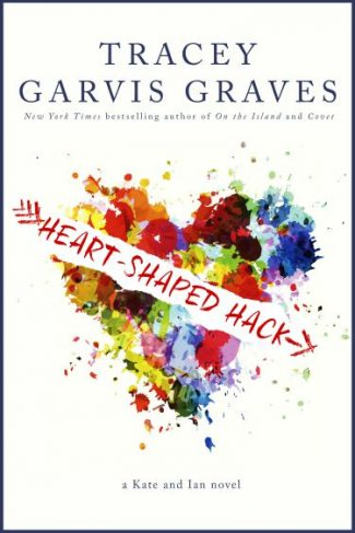 Release Day Blitz & Giveaway: Heart-Shaped Hack by Tracey Garvis-Graves
