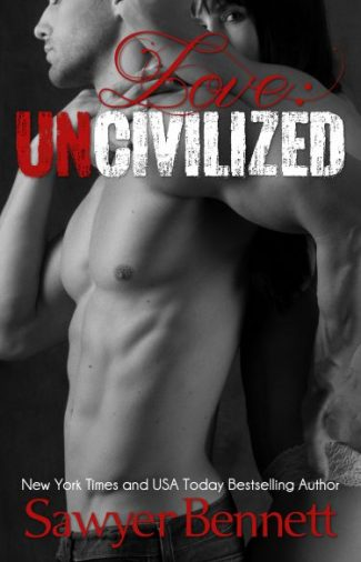 Cover Reveal: Love: Uncivilized by Sawyer Bennett