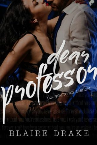 Cover Reveal & Giveaway: Dear Professor by Blaire Drake