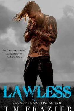 Cover Reveal: Lawless (King #3) by T.M. Frazier