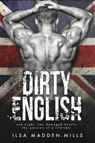 Cover Reveal: Dirty English by Ilsa Madden-Mills