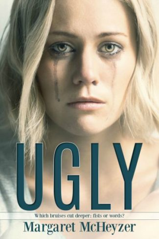 Cover Reveal: Ugly by Margaret McHeyzer