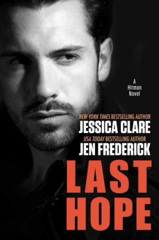 Excerpt Reveal: Last Hope (Hitman #4) by Jessica Clare & Jen Frederick