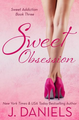Release Day Blitz & Giveaway: Sweet Obsession (Sweet Addiction #3) by J. Daniels
