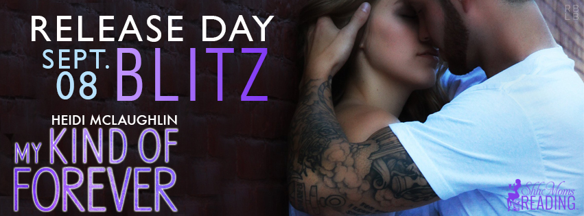 My Kind of Forever Release Day Blitz