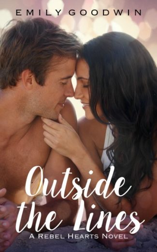 Cover Reveal: Outside the Lines (Rebel Hearts #1) by Emily Goodwin