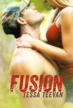 Release Day Blitz & Giveaway: Fusion (Explosive #5) by Tessa Teevan