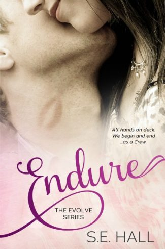 Cover Reveal & Giveaway: Endure (Evolve #4) by S.E. Hall