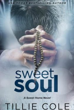 Cover Reveal: Sweet Soul (Sweet Home #4) by Tillie Cole