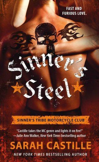 Excerpt Reveal: Sinner's Steel (Sinner's Tribe Motorcycle Club #3) by Sarah Castille