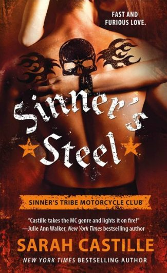 Release Day Blitz & Giveaway: Sinner's Steel (Sinner's Tribe Motorcycle Club #3) by Sarah Castille