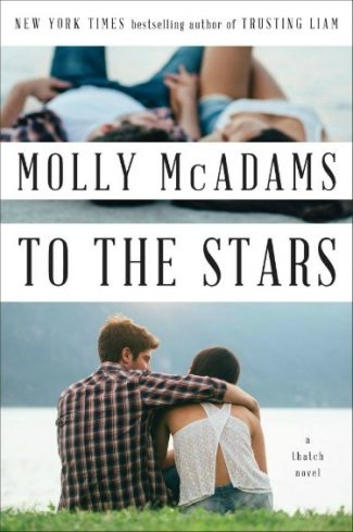 Excerpt Reveal: To the Stars (Thatch #2) by Molly McAdams