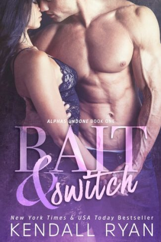 Cover Reveal: Bait & Switch (Alphas Undone #1) by Kendall Ryan