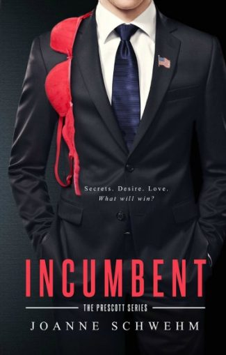 Cover Reveal & Giveaway: Incumbent (The Prescott Series #1) by Joanne Schwehm
