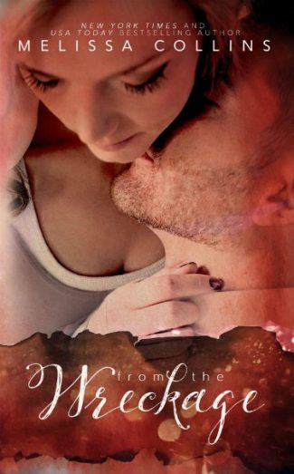 Review & Giveaway: From the Wreckage by Melissa Collins