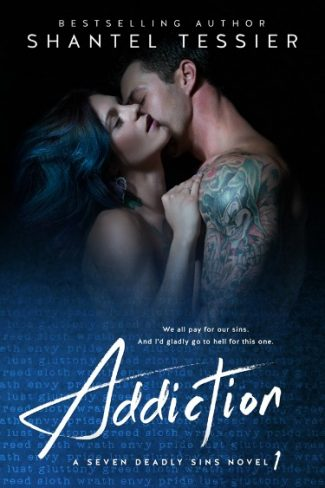 Cover Reveal & Giveaway: Addiction (Seven Deadly Sins #1) by Shantel Tessier
