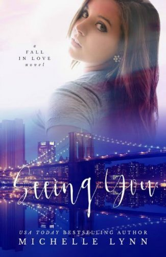 Promo & Giveaway: Seeing You (Fall In Love #1) by Michelle Lynn