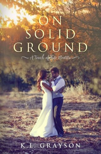 Cover Reveal: On Solid Ground (A Touch of Fate #2.5) by KL Grayson