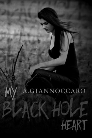 Cover Reveal: My Black Hole Heart (Colour #3) by Ashleigh Giannoccaro