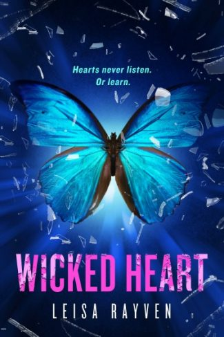 Cover Reveal: Wicked Heart (Starcrossed #3) by Leisa Rayven