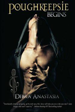 Cover Reveal: Poughkeepsie Begins (The Poughkeepsie Brotherhood #0.5) by Debra Anastasia