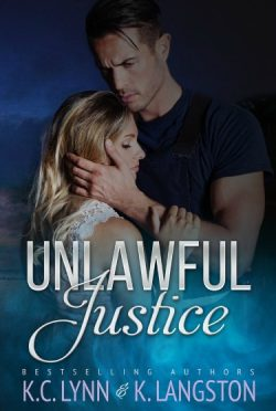 Release Day Blitz & Giveaway: Unlawful Justice by K Langston & KC Lynn
