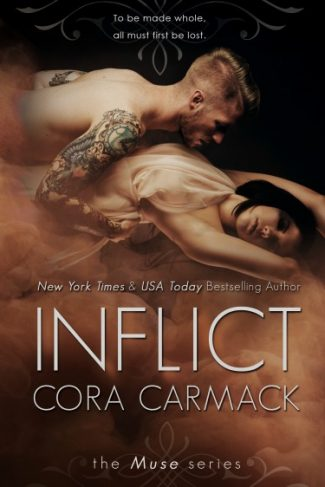 Cover Reveal: Inflict (The Muse #2) by Cora Carmack