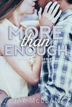 Cover & Synopsis Reveal: More Than Enough (More Than #5) by Jay McLean