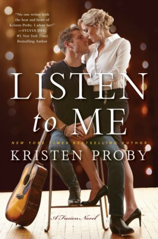 Cover Reveal: Listen to Me (Fusion #1) by Kristen Proby