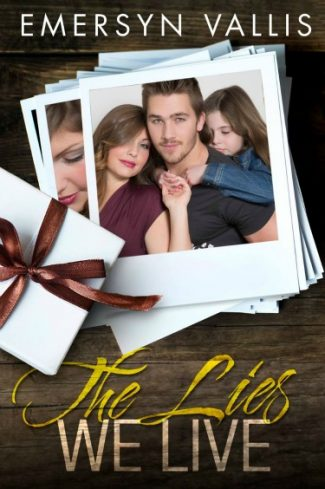Cover Reveal: The Lies We Live by Emersyn Vallis