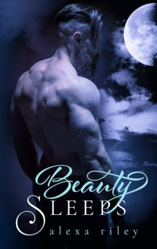 Cover Reveal: Beauty Sleeps (Fairytale Shifter #2) by Alexa Riley