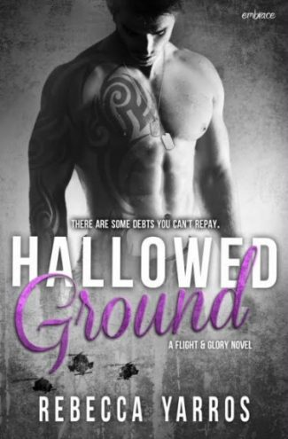 Cover Reveal: Hallowed Ground (Flight & Glory #4) by Rebecca Yarros