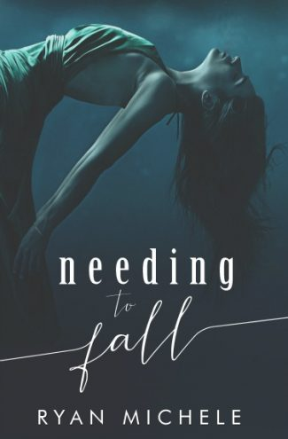 Cover Reveal: Needing to Fall by Ryan Michele