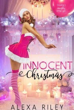 Cover Reveal: Innocent Christmas (Innocence #3) by Alexa Riley