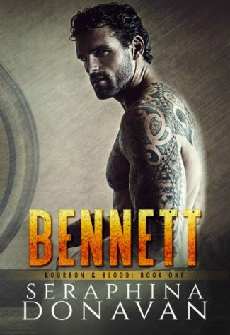 Cover Reveal & Giveaway: Bennett (Bourbon & Blood #1) by Seraphina Donavan