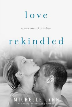 Cover Reveal: Love Rekindled (Love Surfaced #2) by Michelle Lynn