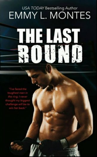 Release Day Blitz & Giveaway: The Last Round by EL Montes
