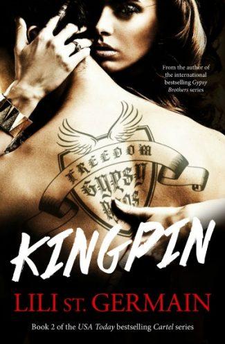 Pre-Release Blitz: Kingpin (Cartel #2) by Lili St. Germain