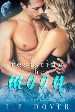 Cover Reveal & Giveaway: Resisting the Moon (Royal Shifters #2) by L.P. Dover