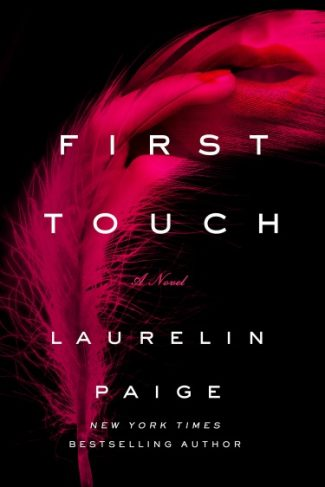 Excerpt Reveal: First Touch (First and Last #1) by Laurelin Paige