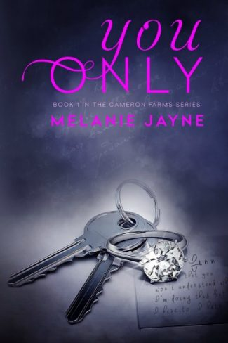 Cover Reveal: You Only (You Only #1) by Melanie Jayne