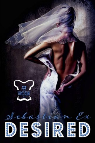 Cover Reveal & Giveaway: Desired (Onyx Club #4) by Sebastian Ex