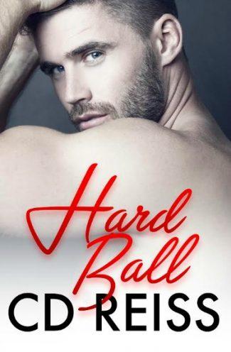 Cover Reveal: HardBall (Kinky Sexy Dirty #1) by CD Reiss