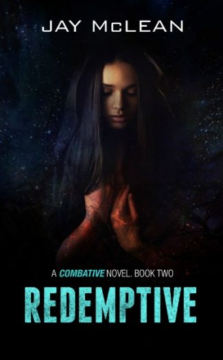 Cover Reveal + Giveaway: Redemptive (Combative #2) by Jay McLean